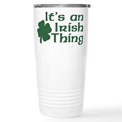 It's an Irish Thing Stainless Steel Travel Mug