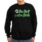 Kiss Me if You're Irish Sweatshirt (dark)