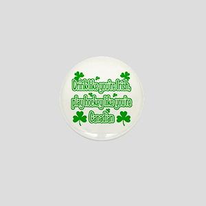Drink Like You're Irish... Mini Button