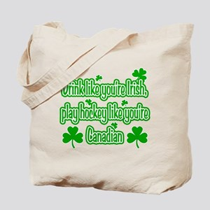 Drink Like You're Irish... Tote Bag