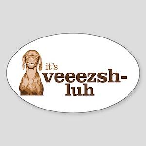 Say Vizsla Sticker (Oval)