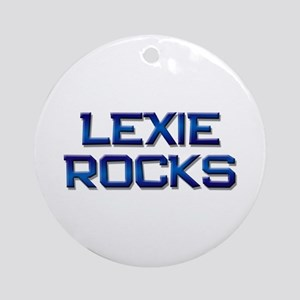 lexie rocks Ornament (Round)