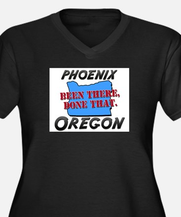 phoenix oregon - been there, done that Women's Plu