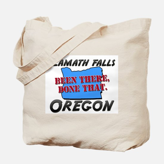 klamath falls oregon - been there, done that Tote