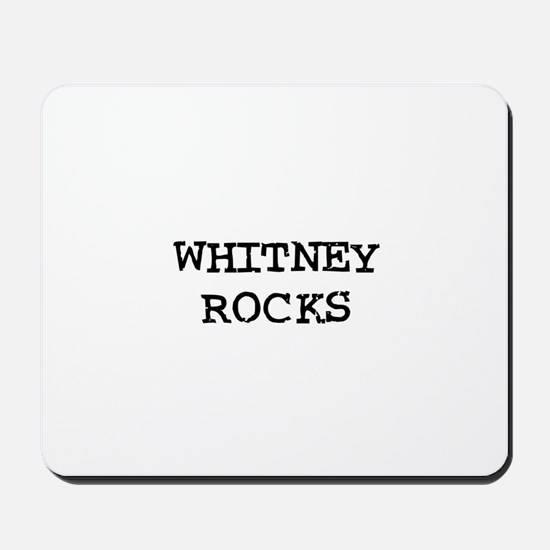 WHITNEY ROCKS Mousepad