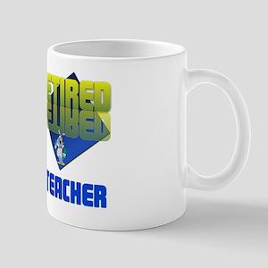 Retired School Teacher . Mug