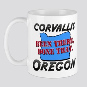 corvallis oregon - been there, done that Mug