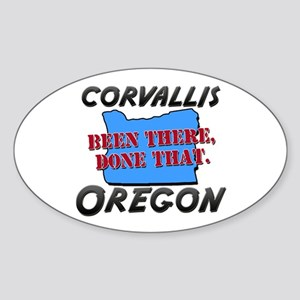corvallis oregon - been there, done that Sticker (