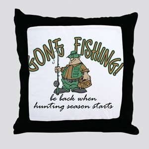 Gone Fishing - Hunting Season Throw Pillow