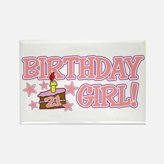 Birthday Girl 21 Rectangle Magnet