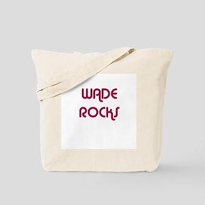 WADE ROCKS Tote Bag