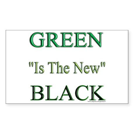Green The New Black Rectangle Sticker