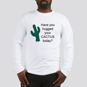 Hug Your Cactus Long Sleeve T-Shirt