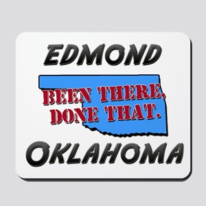 edmond oklahoma - been there, done that Mousepad