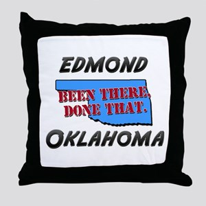 edmond oklahoma - been there, done that Throw Pill