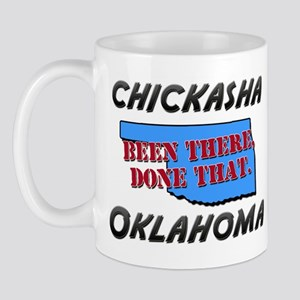chickasha oklahoma - been there, done that Mug