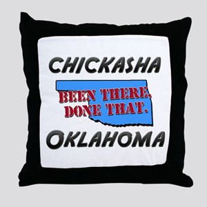 chickasha oklahoma - been there, done that Throw P