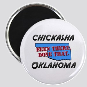 chickasha oklahoma - been there, done that Magnet