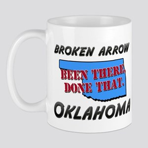 broken arrow oklahoma - been there, done that Mug