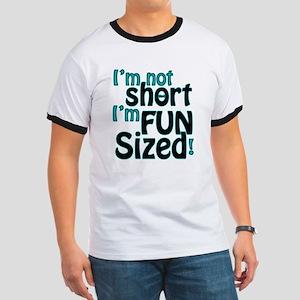 Not Short, Fun Sized Ringer T