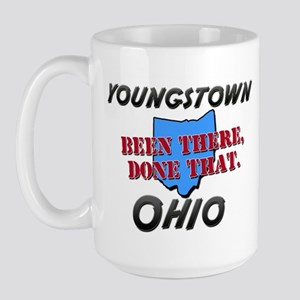 youngstown ohio - been there, done that Large Mug