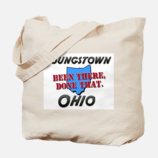 youngstown ohio - been there, done that Tote Bag