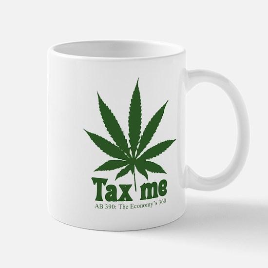 AB 390 Tax me Mug