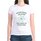 Never trust an atom Jr. Ringer T-Shirt