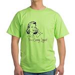 I'm a cunning linguist Green T-Shirt