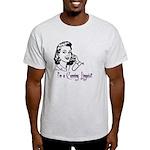 I'm a cunning linguist Light T-Shirt
