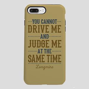 Drive Me And Judge Me iPhone 7 Plus Tough Case