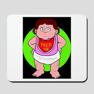 baby feed me Mousepad