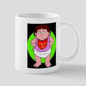 baby feed me Mug