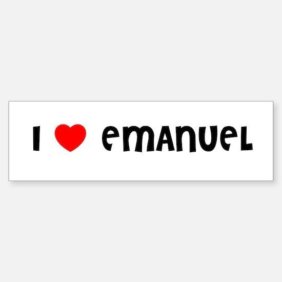 I LOVE EMANUEL Bumper Bumper Bumper Sticker