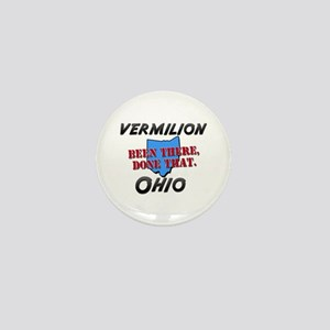 vermilion ohio - been there, done that Mini Button