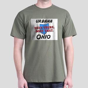 urbana ohio - been there, done that Dark T-Shirt