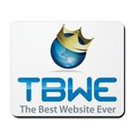 TBWE - The Best Website Ever Mousepad