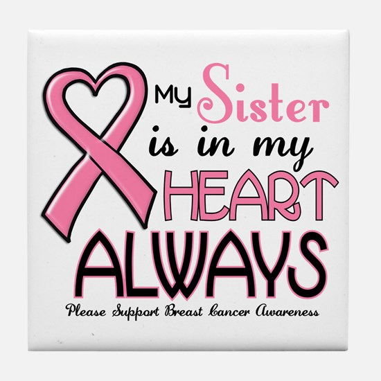 In My Heart 2 (Sister) PINK Tile Coaster
