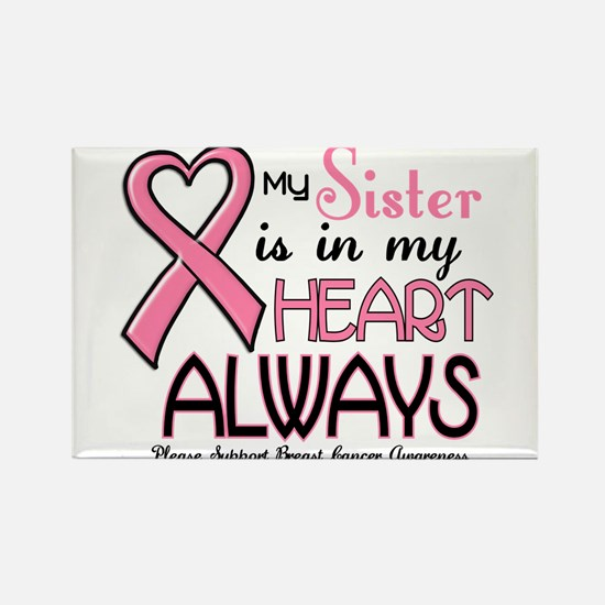 In My Heart 2 (Sister) PINK Rectangle Magnet (10 p