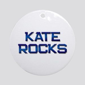 kate rocks Ornament (Round)
