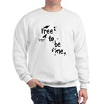 Free To Be Me Sweatshirt
