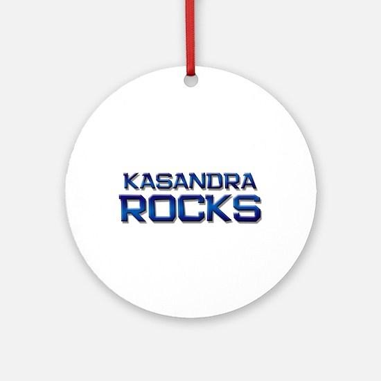 kasandra rocks Ornament (Round)