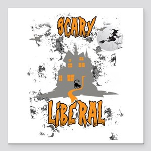 """Scary Liberal Witch Funn Square Car Magnet 3"""" x 3"""""""
