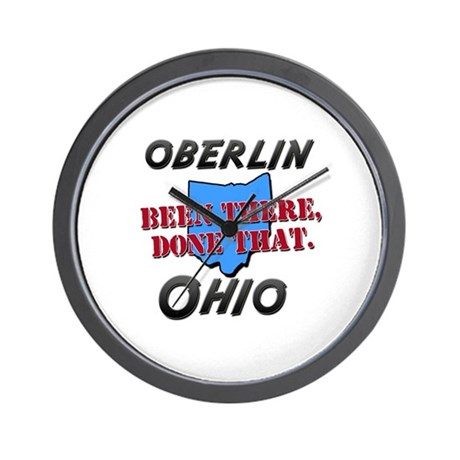 oberlin ohio - been there, done that Wall Clock