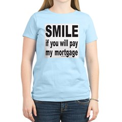 PAY MY MORTGAGE Women's Light T-Shirt