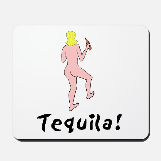 Tequila! Mousepad