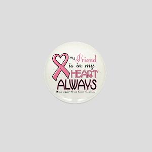 In My Heart 2 (Friend) PINK Mini Button