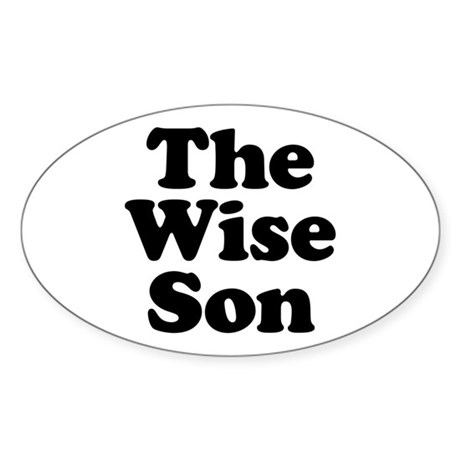 The Wise Son Oval Sticker