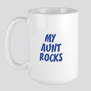 MY AUNT ROCKS Large Mug