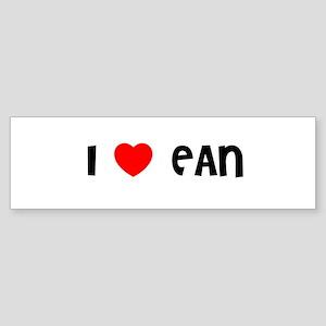 I LOVE EAN Bumper Sticker